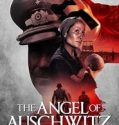 Nonton Film The Angel of Auschwitz 2019