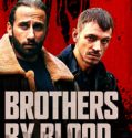 Nonton Film Brothers by Blood 2020